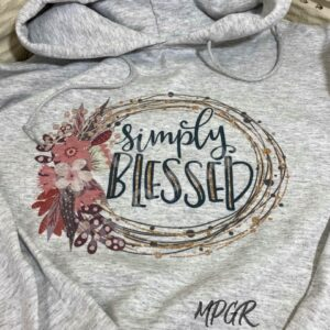 Simply Blessed Hoodie by MyPixieGirlsRuffles